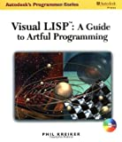 Visual Lisp: A Guide to Artful Programming                                              3493985 (Autodesk's Programmer)