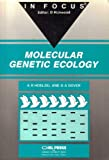 img - for Molecular Genetic Ecology: In Focus by Hoelzel A. Rus Dover Gabriel A. (1992-01-30) Paperback book / textbook / text book