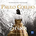 Brida (       UNABRIDGED) by Paulo Coelho Narrated by Louise Raeder
