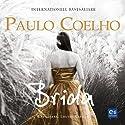 Brida (       UNABRIDGED) by Paulo Coelho Narrated by Louise Raeder