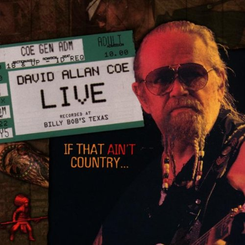 David Allan Coe - David Allan Coe Live..If That Ain