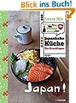 Japan! Japanische K�che: Die Grundlagen