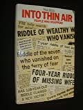 img - for Into Thin Air: People Who Disappear book / textbook / text book