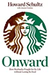 Onward:�How Starbucks Fought for Its...