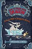 How to Ride a Dragon's Storm: The Heroic Misadventures of Hiccup the Viking (How to Train Your Dragon) Cressida Cowell
