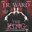 The King: A Novel of the Black Dagger Brotherhood, Book 12 Audiobook by J.R. Ward Narrated by Jim Frangione