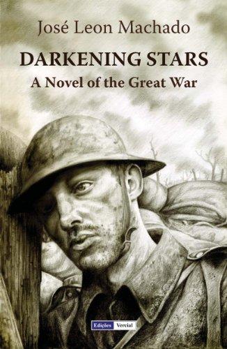 Darkening Stars - A Novel of the Great War PDF