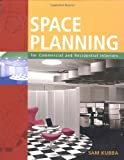 img - for Space Planning for Commercial and Residential Interiors book / textbook / text book