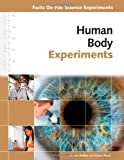 img - for Human Body Experiments (Facts on File Science Experiments) book / textbook / text book