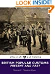 British Popular Customs: Present and...