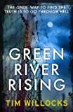 Tim Willocks Green River Rising