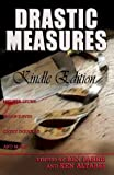 img - for Drastic Measures (Short Story Collection) book / textbook / text book
