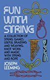 Fun with String (ILLUSTRATED)