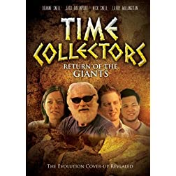 Time Collectors: Return of the Giants