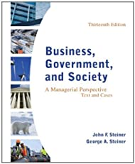 Business, Government, and Society: A Managerial Perspective