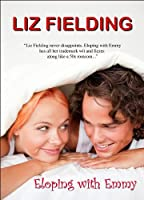 Eloping With Emmy [Kindle Edition]