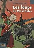 echange, troc Jean-Yves Loude - Les loups du Val d'Enfer