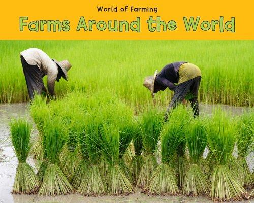 Farms Around the World (World of Farming) PDF
