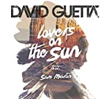 1) David Guetta - Lovers On The Sun (feat. Sam Martin)