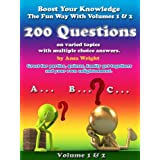 Boost your knowledge the fun way Vol 1 & Vol 2:200 questions on varied topics with multiple choice answers, can be used for quizzesby Ansa Wright