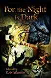 img - for For the Night is Dark book / textbook / text book