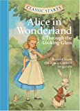 Classic Starts: Alice in Wonderland & Through the Looking-Glass