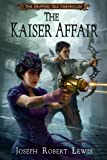 The Kaiser Affair (The Drifting Isle Chronicles Book 2)