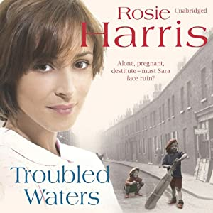 Troubled Waters | [Rosie Harris]
