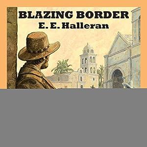 Blazing Border Audiobook
