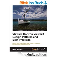 VMware Horizon View 5.3 Design Patterns and Best Practices