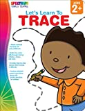 Let\'s Learn to Trace: Ages 2+ (Spectrum Early Years)