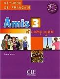 echange, troc Colette Samson - Amis et compagnie 3 : Livre de l'élève