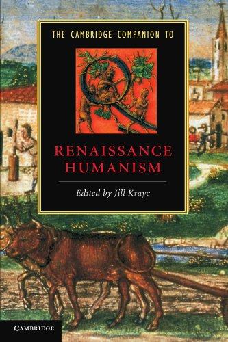 The Cambridge Companion to Renaissance Humanism (Cambridge Companions to Literature)