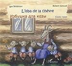 L'isba de la ch�vre : Conte russe, �d...