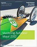 Todd Palamar Mastering Autodesk Maya 2012
