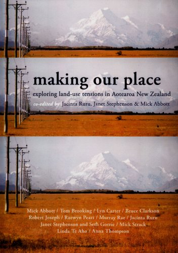 Making Our Place: Exploring Land-Use Tensions in Aotearoa...