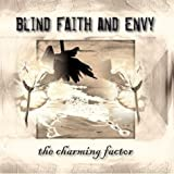 Blind Faith And Envy The Charming Factor