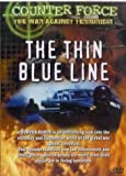 Counter Force: The Thin Blue Line [DVD]