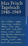 Tagebuch 1946-1949 (suhrkamp taschenbuch)