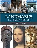Landmarks in Humanities (0072995505) by Fiero, Gloria K.