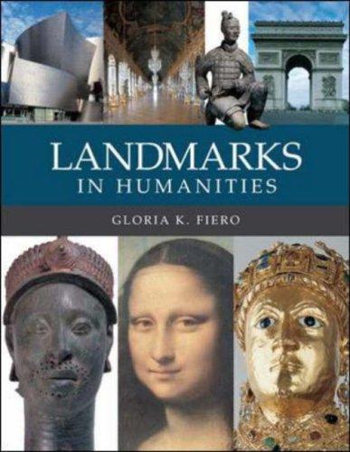 Landmarks in Humanities, Gloria K. Fiero