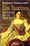 TSARINES (LES) : LES FEMMES QUI ONT F...