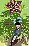 echange, troc Linda Chapman - Ma Licorne magique, Tome 11 : Amies ou ennemies ?