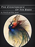 The Conference of the Birds (Illustrated)