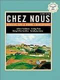 Chez nous: Branché sur le monde francophone with CD-ROM, Second Edition (0130918946) by Valdman, Albert