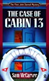 img - for The Case of Cabin 13 (John Darnell Mysteries) book / textbook / text book