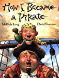 img - for How I Became a Pirate book / textbook / text book