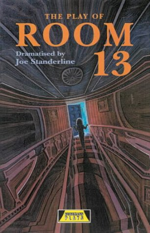 The Play of Room 13 (Heinemann Plays for 11-14)