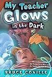 My Teacher Glows in the Dark (My Teacher Books)