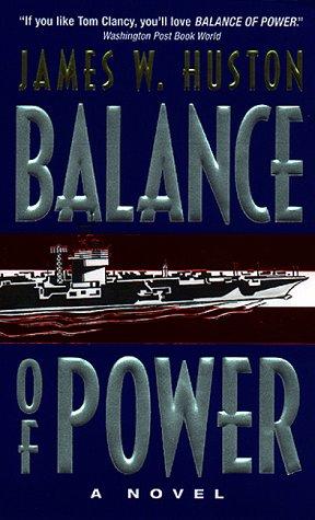Balance of Power: A Novel, JAMES HUSTON